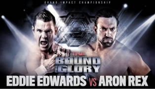 eddie-edwards-aron-rex-bound-for-glory